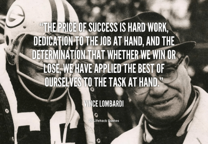 quote-Vince-Lombardi-the-price-of-success-is-hard-work-41792